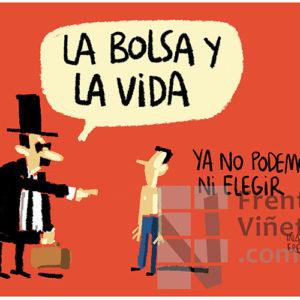 La bolsa y la vida - Viñeta de Iñaki y Frenchy