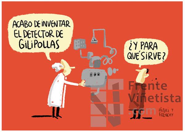 EL DETECTOR DE GILIPOLLAS - Viñeta de Iñaki y Frenchy